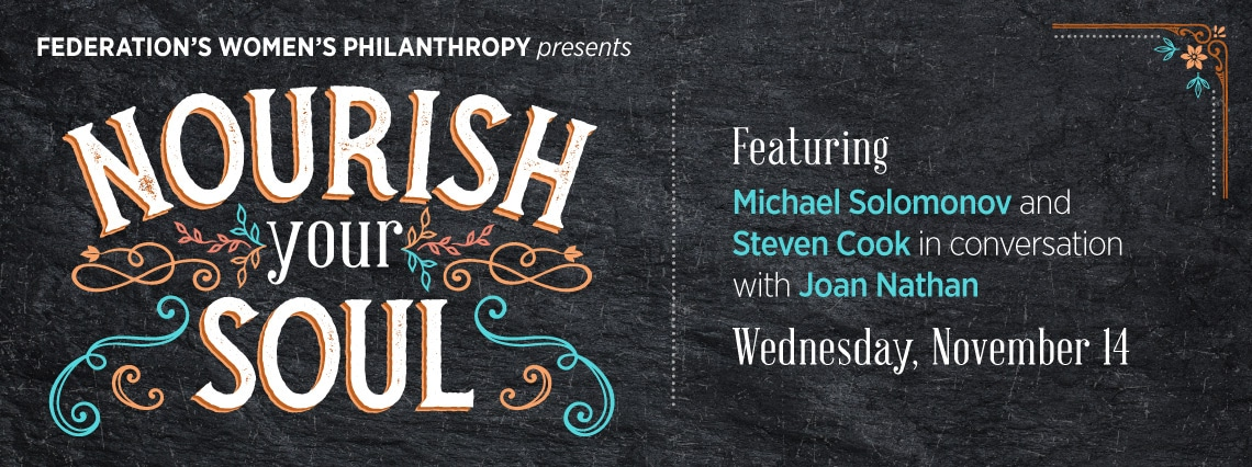 Nourish Your Soul Featuring Michael Solomonov and Steven Cook, moderated by Joan Nathan
