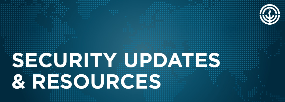 Security Updated and Resources