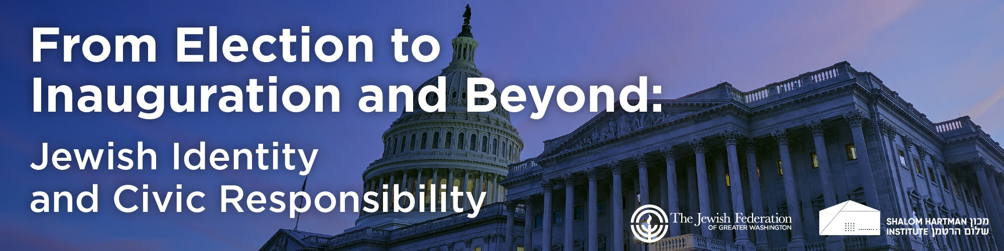 From Election and Beyond: Jewish Identity and Civic Responsibility